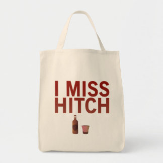 I Miss Hitch Tote Bags