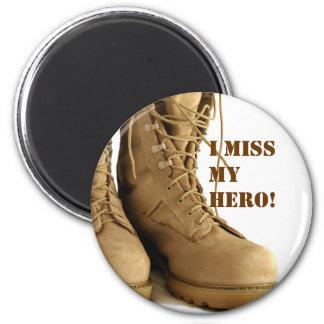 I miss My Hero! 2 Inch Round Magnet