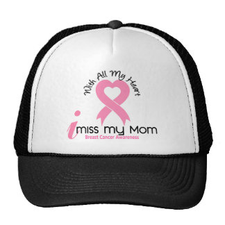 I Miss My Mom Breast Cancer Trucker Hat