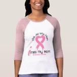 I Miss My Mom Breast Cancer T-shirts