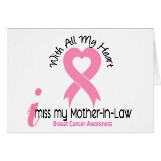 I Miss My Mother-In-Law Breast Cancer Card