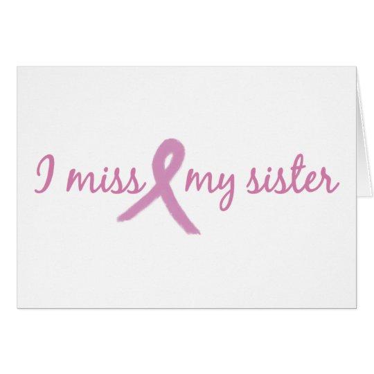 I miss my sister 2 card