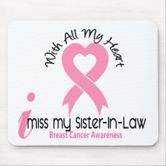 I Miss My Sister-In-Law Breast Cancer Mouse Pad