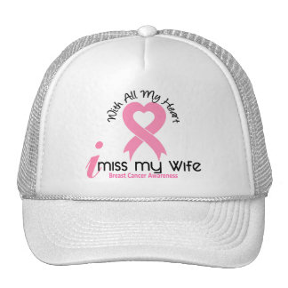 I Miss My Wife Breast Cancer Trucker Hat