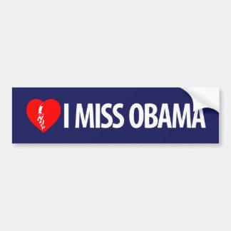 I Miss Obama Bumper Sticker