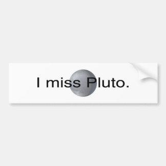 I miss pluto car bumper sticker