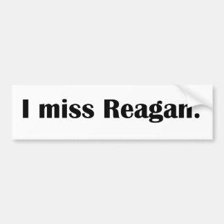 I miss Reagan Car Bumper Sticker