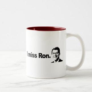 I MISS RON 2 COFFEE MUG