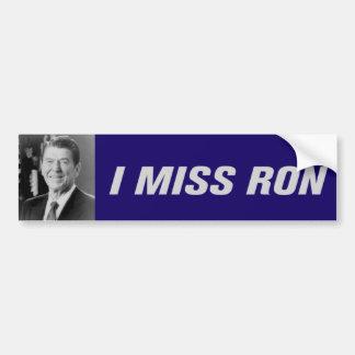I Miss Ron Bumpersticker Bumper Stickers