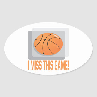 I Miss This Game Oval Sticker