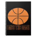 I Miss This Game Spiral Notebooks