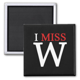 i MISS W! 2 Inch Square Magnet