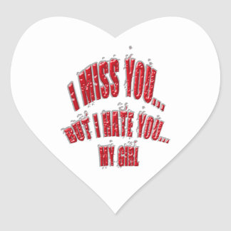 I Miss You But I Hate You My Girl With Motif Broke Heart Sticker