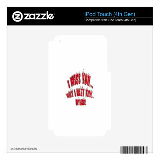 I Miss You But I Hate You My Girl With Motif Broke iPod Touch 4G Decals