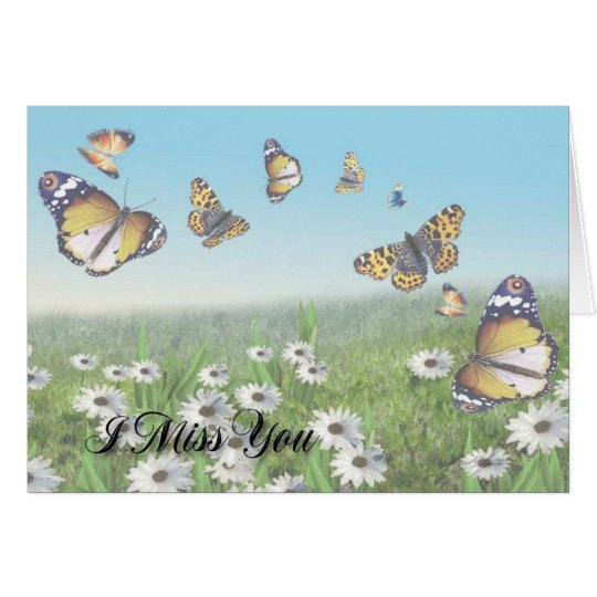 I Miss You (Butterfly) #1 Card
