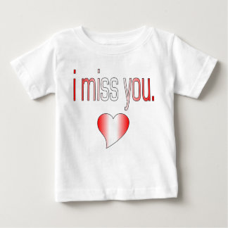 I Miss You! Canada Flag Colors Baby T-Shirt
