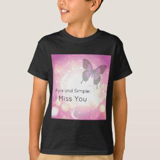 I Miss You Clothing T-Shirt