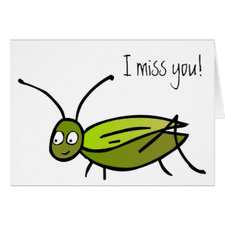 I miss you! Cricket Card