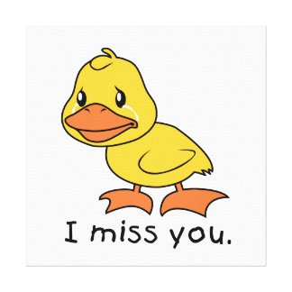 I Miss You Crying Yellow Duckling Duck Card Stamps Stretched Canvas Print