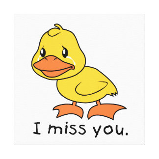 I Miss You Crying Yellow Duckling Duck Card Stamps Canvas Prints