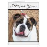 I Miss You English Bulldog greeting card
