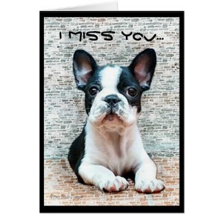 I Miss You French Bulldog greeting card