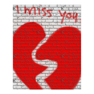 I Miss You, Graffiti Wall Red White Broken Heart Poster