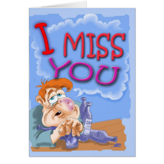 I miss you grape juice drunk greeting card