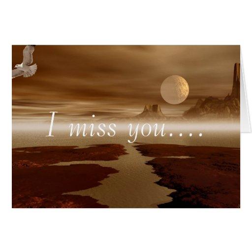 I miss you.... greeting card