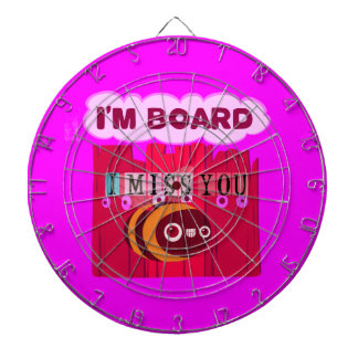 I Miss You I am Bored Dartboards