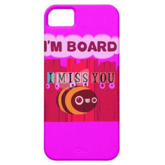 I Miss You I am Bored iPhone SE/5/5s Case