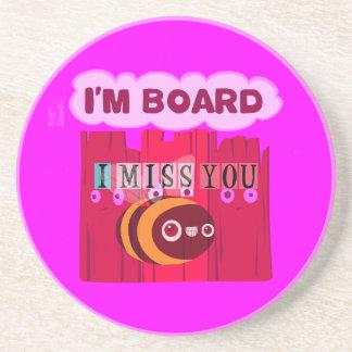 I Miss You I am Bored Sandstone Coaster