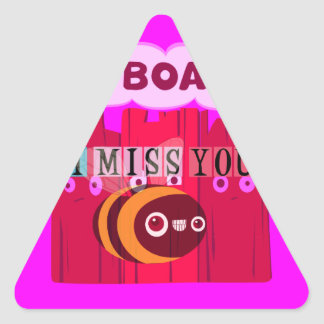 I Miss You I am Bored Triangle Sticker