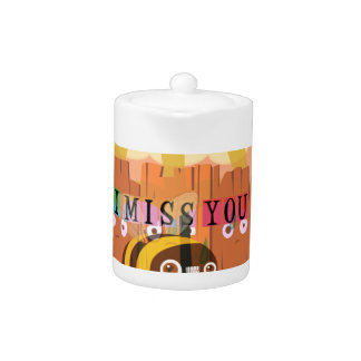 I Miss You in the rain I am bored Teapot