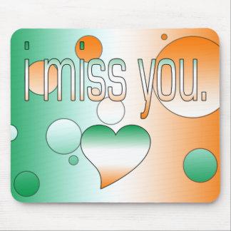 I Miss You! Ireland Flag Colors Pop Art Mouse Pad