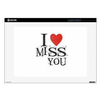 "I miss you, love 15"" laptop decals"
