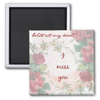 I Miss You Magnet