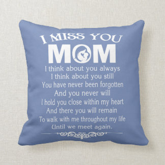 I MISS YOU, MOM THROW PILLOW