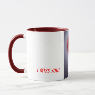 I miss you! mug