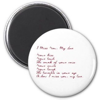 I Miss You, My Love Poem 2 Inch Round Magnet