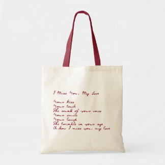 I Miss You, My Love Poem Bag