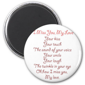 I Miss You, My Love Poem Red on Red 2 Inch Round Magnet