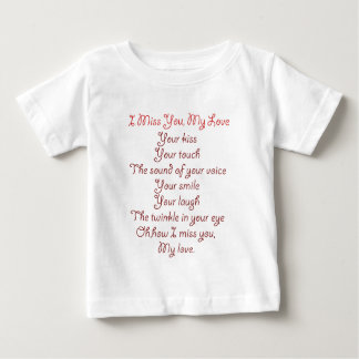 I Miss You, My Love Poem Red on Red Baby T-Shirt
