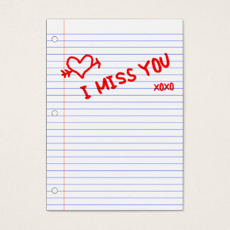 i miss you : notebook paper business card
