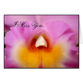I Miss You Pink Orchid greeting card
