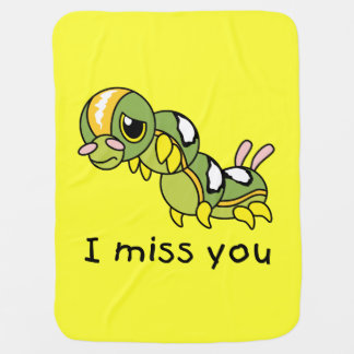 I Miss You Sad Lonely Crying Weeping Caterpillar Baby Blankets