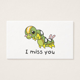 I Miss You Sad Lonely Crying Weeping Caterpillar Business Card