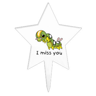 I Miss You Sad Lonely Crying Weeping Caterpillar Cake Topper