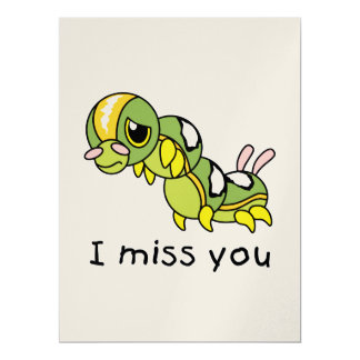 I Miss You Sad Lonely Crying Weeping Caterpillar Card