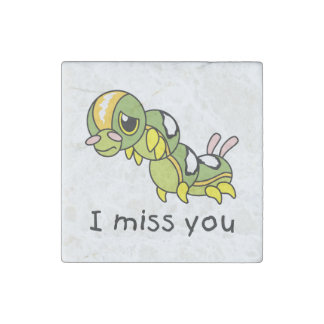I Miss You Sad Lonely Crying Weeping Caterpillar Stone Magnet